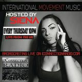 INTERNATIONAL MOVEMENT MUSIC w/ Siena****LIVE FROM LONDON (Mista E Interview)