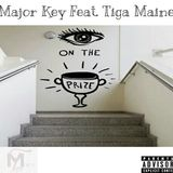 Major Key x Tiga Maine- Eye On The Prize