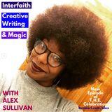 Interfaith, Creative Writing, and Magic with Alex Sullivan