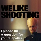 WLS Double Tap 081 - A question for you telepaths