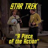"""Season 3, Episode 16: """"A Piece of the Action"""" (TOS) with Dr. Steven Mollmann"""
