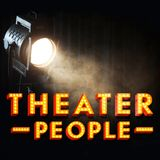 Theater People