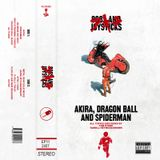 Episode 11: Akira, Dragon Ball and Spiderman