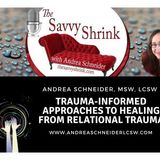 Trauma-Informed Approaches to Healing from Relational Trauma