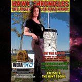 "Episode 04 Hawk Chronicles ""The Hunt Begins"""