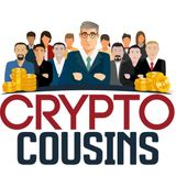 Crypto Cousins Bitcoin and Cryptocurrency Podcast