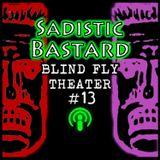 """""""SADISTIC BASTARD"""""""