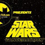 "The BATMAN-ON-FILM.COM Podcast - Vol. 2/Ep. 51 - ""A STAR WARS Conversation"" #1"