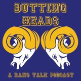 Butting Heads Ep. 17 - The  Los Angeles Rams Lost a Game!