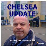 Chelsea Update #50 ( 07/04/18 #CHEWHU )