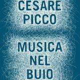 LC - Musica nel buio - Intervista con Cesare Picco