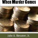 When Murder Comes