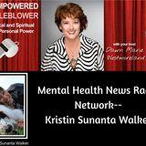 Mental Health News Radio Network--CEO Kristin Sunanta Walker