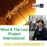 MySummerWine: #Wine & The #Law Project International (SECONDA Puntata)