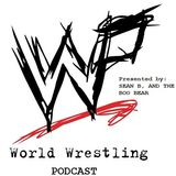 the world wrestling PODCAST