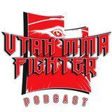 Utah MMA fighter podcast