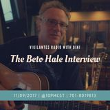 The Beto Hale Interview.