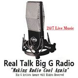 Real Talk Big G Radio