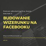 Budowanie wizerunku na facebooku