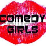 COMEDY GIRLS