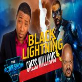 Episode 585: Black Lightning Star Cress Williams: One on One 3-21-2018