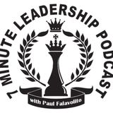 Episode 43 - 7 Minute Leadership