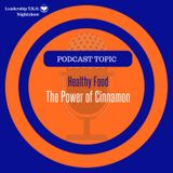 Healthy Food - The Power of Cinnamon | Lakeisha McKnight