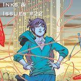 Inks & Issues #22 - Wayward Part 2 w/Tim Lanning