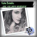 Kate Botello una voz para enamorar