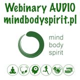 mindbodyspirit.pl - webinary audio