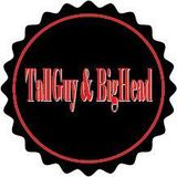 TallGuy & BigHead