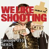 WLS Double Tap 051 - Nerds