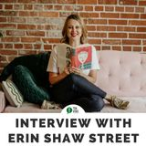 Interview with Erin Shawstreet of Tell Better Stories 2018