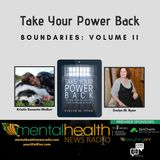 Take Your Power Back: Boundaries Volume II
