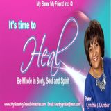 It's Time To Heal with  Pastor CJ Dunbar