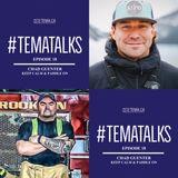 #TemaTalks Episode 18: Chad Guenter