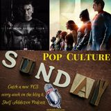 Ep 151: We're All Super Hero | Pop Culture Sunday