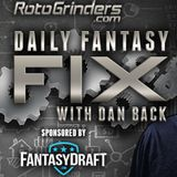 RotoGrinders Daily Fantasy Fix