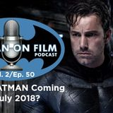 The BATMAN-ON-FILM.COM Podcast: Vol. 2/Ep. 50 (12.3.16)