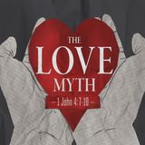 The Love Myth