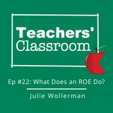 Ep 22:  The Role of the Regional Offices of Education in Illinois (Julie Wollerman)