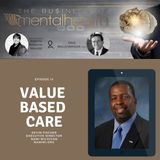 Mental Health Business: Value Based Care