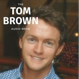 The Tom Brown Audio Show