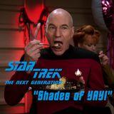 """Season 2, Episode 19: """"Shades of YAY!"""" (TNG)"""
