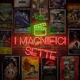 I magnifici sette