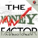 The Money Factor (Audio)