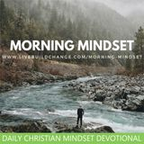 Morning Mindset Christian Daily Devotional