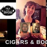Talk of the Tavern: Cigars & Boobs, August 28th, 2017
