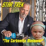 "Season 2, Episode 16: ""The Corbomite Maneuver"" (TOS) with David R. George III"