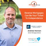 3/17/18: Andrew Hennen with Finance of America Mortgage | Reverse mortgages can be your ticket to independence. | Aging in Portland